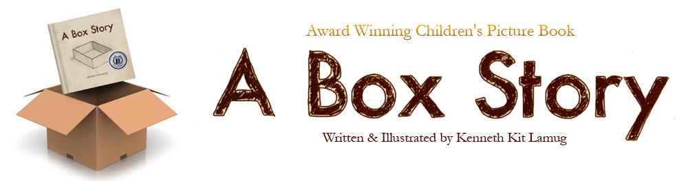 A BOX STORY  Children's Picture Book Written & Illustrated by Kenneth Kit Lamug